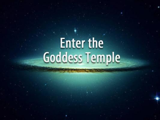 Enter the Goddess Temple